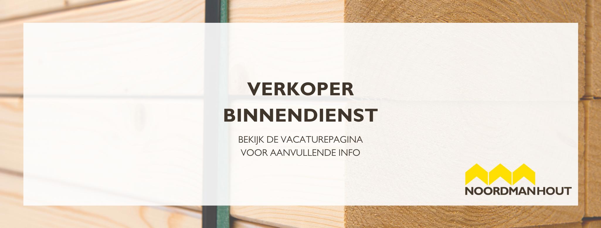 vacature leiden noordman hout bouwmaterialen verkoper binnendienst commercieel